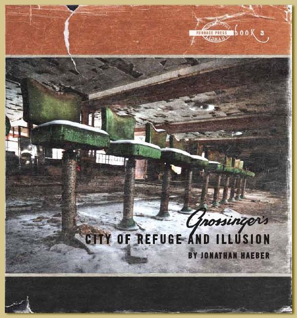 Grossinger Book by Jonathan Haeber